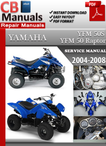 yamaha yfm 50 raptor 2004-2008 service repair manual