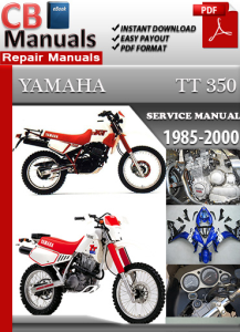 Yamaha TT 350 1985-2000 Service Repair Manual | eBooks | Automotive