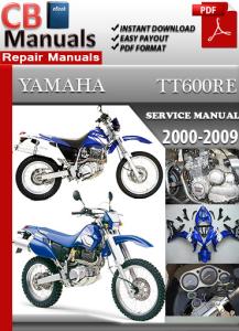 Yamaha TT 600 RE 2000-2009 Service Repair Manual | eBooks | Automotive