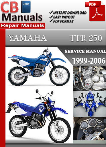 yamaha ttr 250 1999 2006 service repair manual ebooks automotive rh store payloadz com yamaha ttr 250 service manual pdf yamaha ttr 250 owners manual
