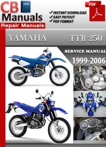 Yamaha TTR 250 1999-2006 Service Repair Manual | eBooks | Automotive