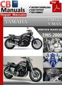 Yamaha VMX 12 V-Max 1985-2000 Service Repair Manual | eBooks | Automotive