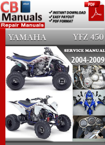 Yamaha YFZ 450 2004-2009 Service Repair Manual | eBooks | Automotive