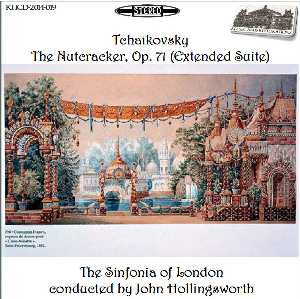 tchaikovsky: the nutcracker, op. 71 (extended suite) - sinfonia of london/john hollingsworth