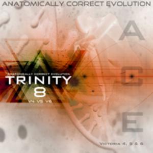 anatomically correct evolution : trinity 8