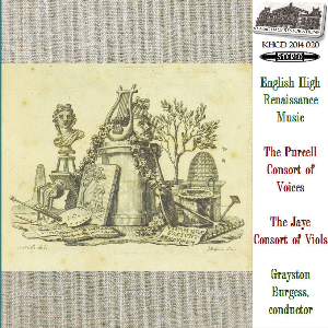english high renaissance music - purcell consort of voices/jaye consort of viols