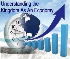 kingdom economics: faith-the kingdom's currency