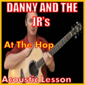 learn to play at the hop by danny and the juniors