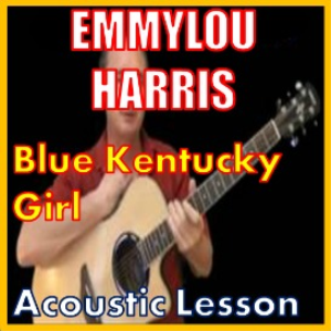 learn to play blue kentucky girl by emmylou harris