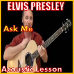 Learn to play Ask Me by Elvis Presley | Movies and Videos | Educational
