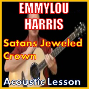 learn to play satan's jeweled crown by emmylou harris
