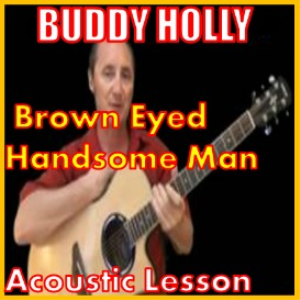 learn to play brown eyed handsome man by buddy holly