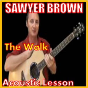 learn to play the walk by sawyer brown