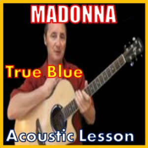learn to play true blue by madonna