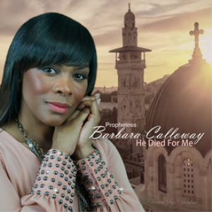 he died for me - barbara calloway