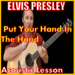 Learn to play Put Your Hand In The Hand by Elvis Presley | Movies and Videos | Educational