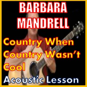 learn to play country when country wasn't cool by barbara mandrell