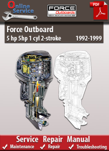 force outboard 5 hp 5hp 1 cyl 2-stroke 1992-1999 service repair manual