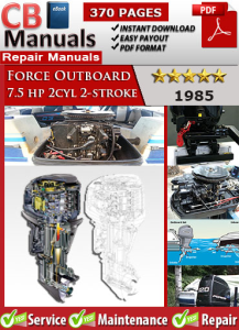 force outboard 7.5 hp 7.5hp 2cyl 2-stroke 1985 service repair manual