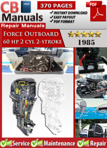force outboard 60 hp 60hp 2 cyl 2-stroke 1985 service repair manual