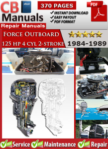 force outboard 125 hp 120hp 4 cyl 2-stroke 1984-1989 service repair manual