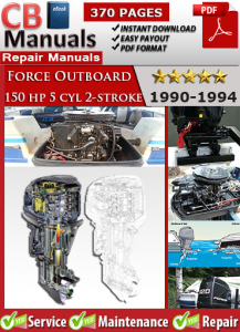 force outboard 150 hp 150hp 5 cyl 2-stroke 1990-1994 service repair manual