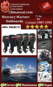 mercury mariner outboard 75 hp xd 3 cylinder 1987-1993 service repair manual