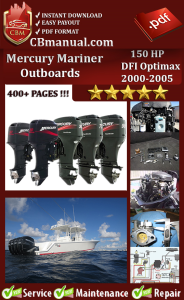 mercury mariner 150 hp dfi optimax 2000-2005 service repair manual