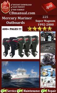 Mercury Mariner 225 Super Magnum 1992-2000 Service Repair Manual | eBooks | Automotive