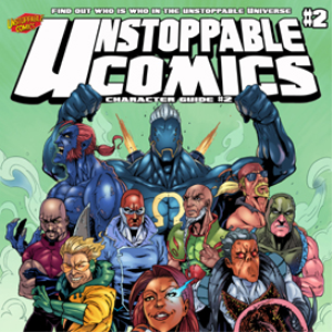 unstoppable comics: character guide #2