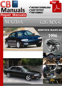 Mazda 626 MX-6 1996 Service Repair Manual | eBooks | Automotive
