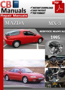 Mazda MX-3 1995 Service Repair Manual | eBooks | Automotive
