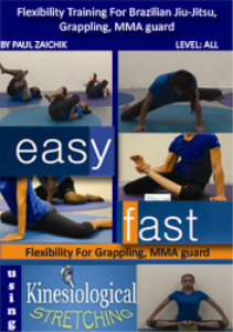 flexibility training for brazilian jiu-jitsu, grappling, mma guard