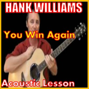 learn to play you win again by hank williams
