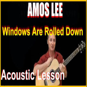 Learn to play Windows Are Rolled Down by Amos Lee | Movies and Videos | Educational