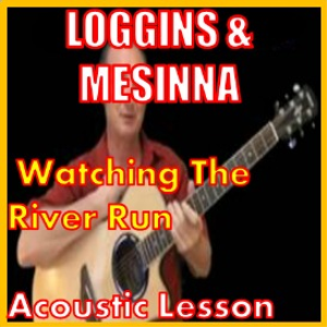 learn to play watching the river run by loggins and messina