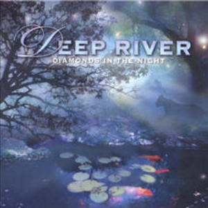 deep river- diamonds in the night 12 track download