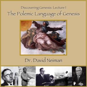 discovering genesis 1: the polemic language of genesis