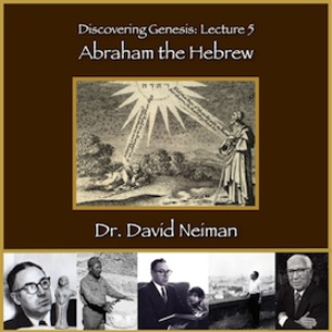 discovering genesis 5: abraham the hebrew