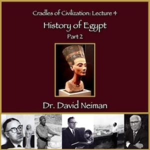 cradles of civilization 4: history of egypt part 2