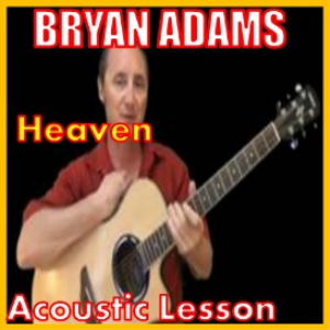 Learn to play Heaven by Bryan Adams | Movies and Videos | Educational
