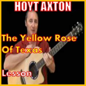learn to play the yellow rose of texas by hoyt axton