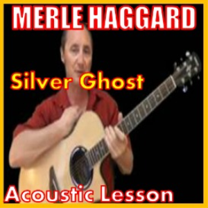 learn to play silver ghost by merle haggard
