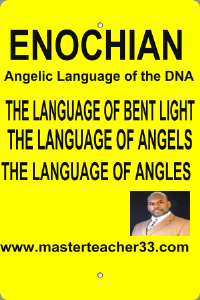 enochian the language of angels, angles & bent light