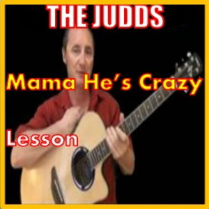 learn to play mama he's crazy by the judds