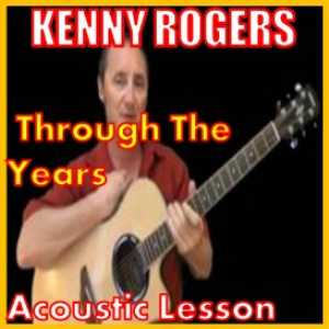 learn to play through the years by kenny rogers