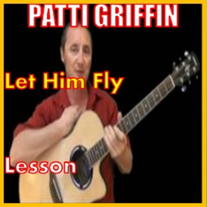learn to play let him fly by patti griffin