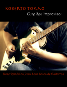 doze remedios para seus solos de guitarra