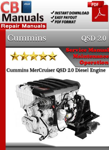 cummins mercruiser qsd 2 0 diesel engine service repair manual rh store payloadz com cummins mercruiser 1.7 diesel manual cummins mercruiser 4.2 diesel manual