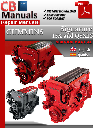 cummins signature isx and qsx15 service repair manual ebooks rh store payloadz com qsx15 maintenance manual cummins qsx15 service manual